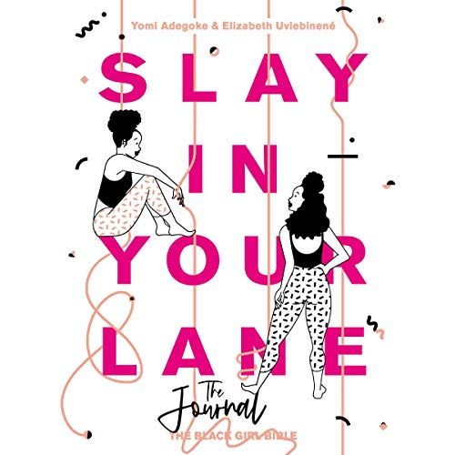 Slay In Your Lane (The Audio Journal) cover art