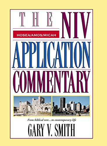 Hosea, Amos, Micah (The NIV Application Commentary) (English Edition)