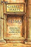 Roma: Der erste Tod des Marc Aurel