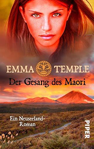 Der Gesang des Maori (Im Land der tausend Wolken 2): Ein Neuseeland-Roman