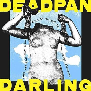 Deadpan Darling