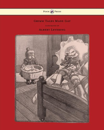Grimm Tales Made Gay - With Gay Pictures by Albert Levering (English Edition)