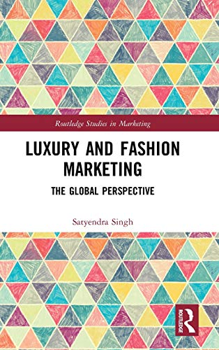 Luxury and Fashion Marketing: The Global Perspective