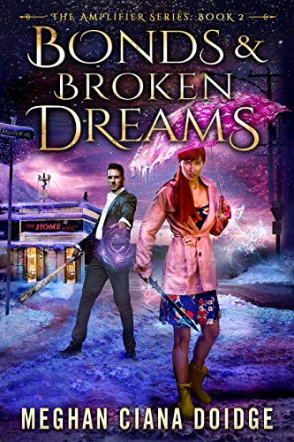 Bonds and Broken Dreams (Amplifier Book 2)
