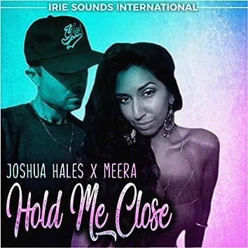 Hold Me Close - Single