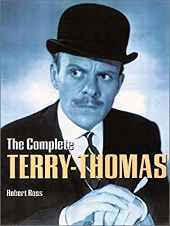 Robert Ross - The Complete Terry-Thomas
