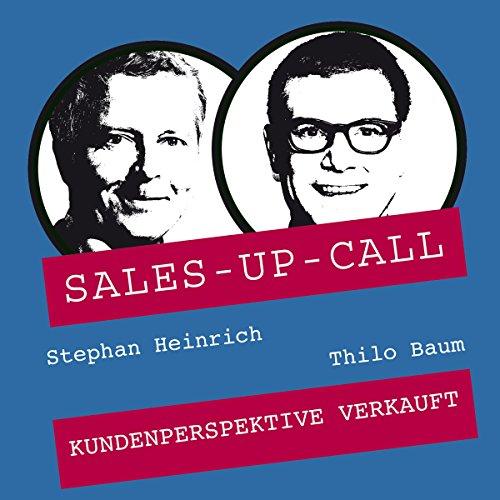 Kundenperspektive verkauft (Sales-up-Call) Titelbild