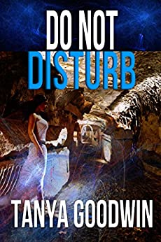 Do Not Disturb by [Tanya Goodwin]