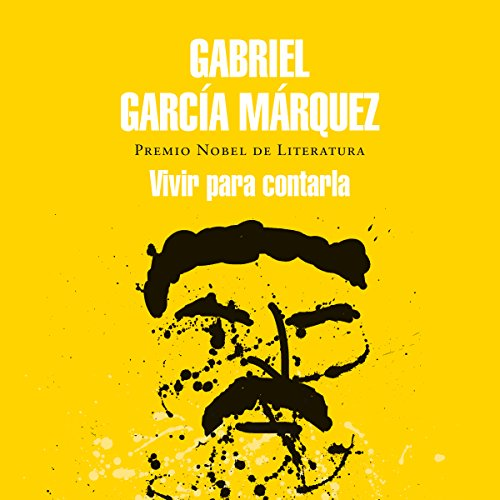 Vivir para contarla [Live to Tell] audiobook cover art