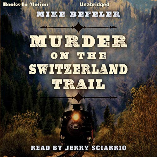 Murder on the Switzerland Trail cover art