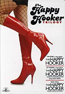 The Happy Hooker Trilogy: (The Happy Hooker / The Happy Hooker Goes To Washington / The Happy Hooker Goes Hollywood)