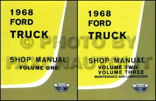 1968 FORD TRUCK & PICKUP FACTORY REPAIR SHOP & SERVICE 2 BOOK SET OF 3 MANUALS - INCLUDES F100 F150 F250 F350 F500 F600 TO F7000, C-Series, W-Series, P-Series, WT-Series