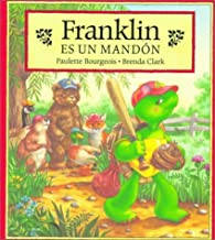 Franklin es un mandon/ Franklin Is Bossy (Franklin (Paperback Spanish)) (Spanish Edition)