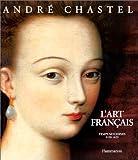 L'art français - Tome 2, Temps modernes 1430-1620