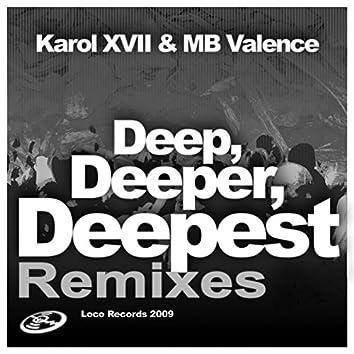 Deep, Deeper, Deepest (Remixes)