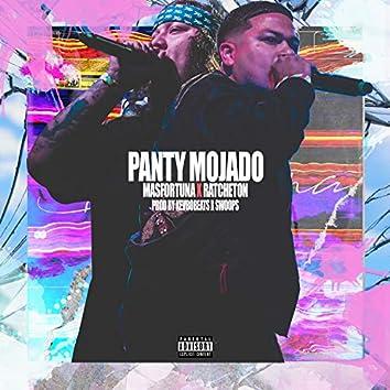 Panty Mojado (feat. Ratchetón)