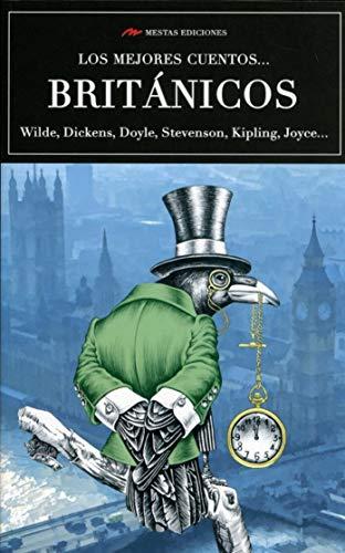 Los mejores cuentos … Británicos: 1 (Los mejores cuentos de... volumen extra)