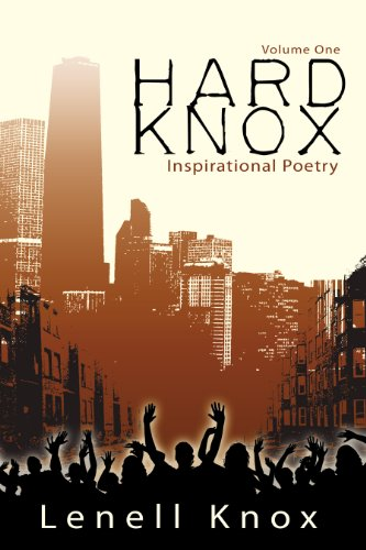 Hard Knox: Inspirational Poetry (Volume One) (English Edition)