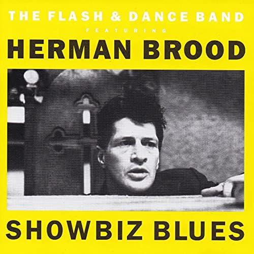 The Flash & Dance Band feat. Herman Brood