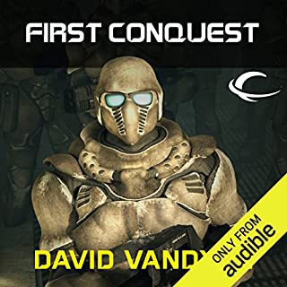 First Conquest                   By:                                                                                                                                 David VanDyke                               Narrated by:                                                                                                                                 Mark Boyett                      Length: 5 hrs and 24 mins     6 ratings     Overall 4.7