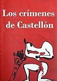 Los crímenes de Castellón (Las plumas negras nº 1)