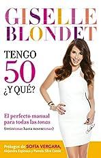 Image of Tengo 50 ¿y qué?: El. Brand catalog list of Grijalbo.