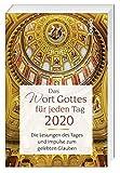 Das Wort Gottes für jeden Tag 2020: Die Lesungen des Tages und Impulse zum gelebten Glauben - Bettine Reichelt