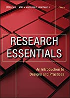 Research Essentials: An Introduction to Designs and Practices (Research Methods for the Social Sciences)