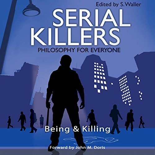 Serial Killers - Philosophy for Everyone audiobook cover art