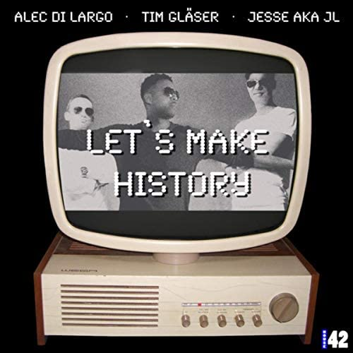 Alec Di Largo, Tim Gläser & Jesse aka JL