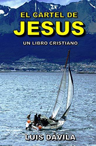 El cartel de Jesús (Un libro cristiano nº 14)