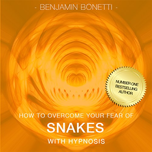 How to Overcome Your Fear of Snakes with Hypnosis cover art