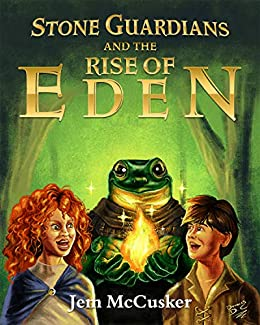 Stone Guardians and the Rise of Eden by [Jem McCusker]