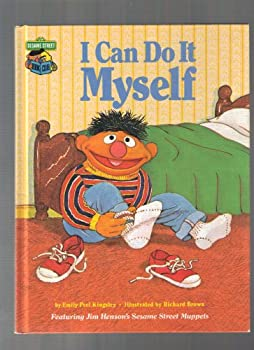 I Can Do It Myself:  Featuring Jim Henson's Sesame Street Muppets - Book  of the Sesame Street Book Club