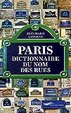 Paris - Dictionnaire du nom des rues