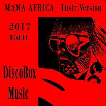 Mama Africa (Instrumental Edit 2017)