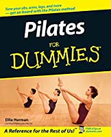 Pilates For Dummies (For Dummies Series)