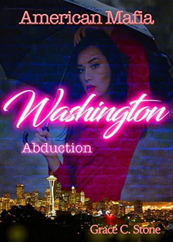American Mafia: Washington Abduction
