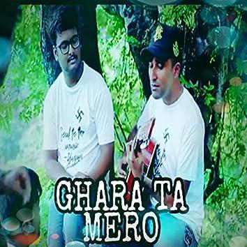 Ghara Ta Mero