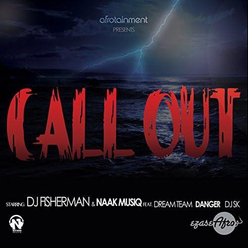 DJ Fisherman & Naak MusiQ feat. The Dream Team, DJ SK, Danger & DJ Tira