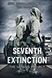 Seventh Extinction: The Genesis Project