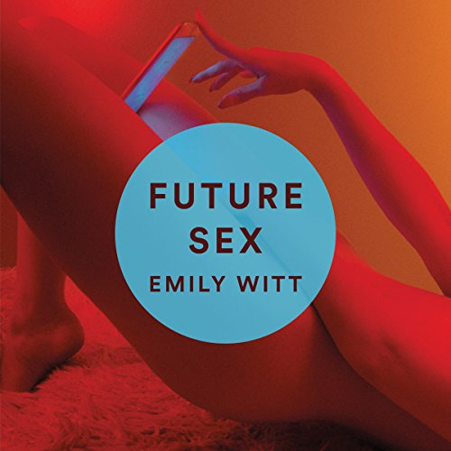 Future Sex audiobook cover art