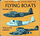 Flying Boats (War Planes of the Second World War, Volume Five)
