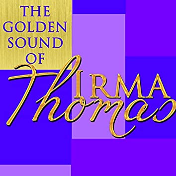 The Golden Sound of Irma Thomas (Live)