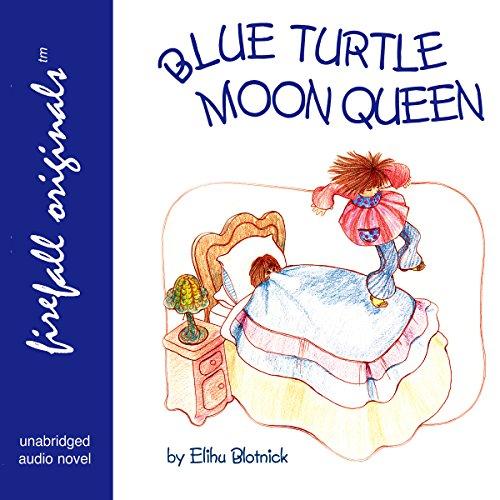 Blue Turtle Moon Queen audiobook cover art