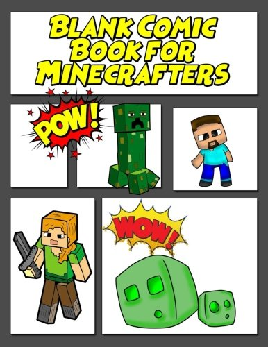 Blank Comic Book for Minecrafters: Blank comic book for kids, blank comic book panel book for Minecrafters create your own comics