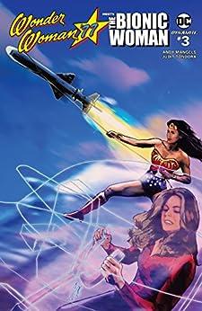 Wonder Woman '77 Meets The Bionic Woman #3 by [Andy Mangels, Judit Tondora]