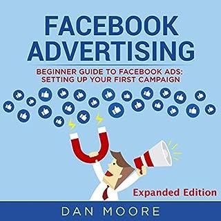 Facebook Advertising: Beginner Guide to Facebook Ads cover art