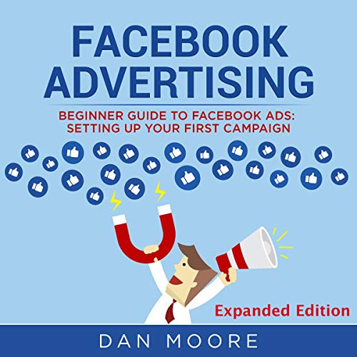 Facebook Advertising: Beginner Guide to Facebook Ads cover art