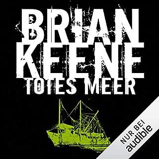 Totes Meer                   Autor:                                                                                                                                 Brian Keene                               Sprecher:                                                                                                                                 Dietmar Wunder                      Spieldauer: 7 Std. und 51 Min.     409 Bewertungen     Gesamt 4,2